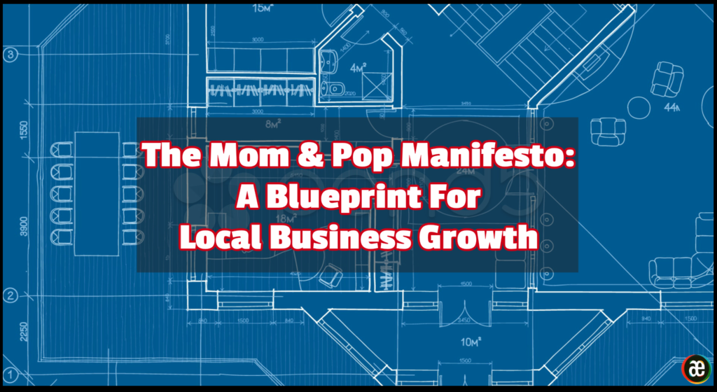 The Mom & Pop Manifesto A Blueprint For Local Business Growth